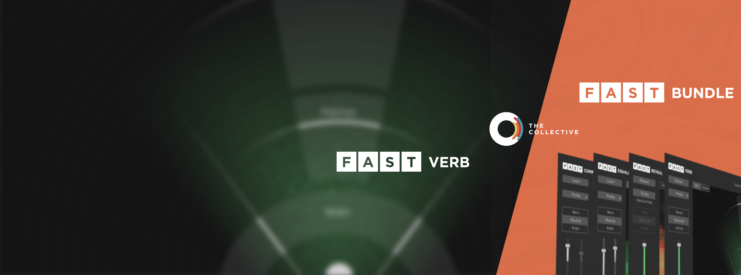 The Collective - FAST Verb & FAST Bundle